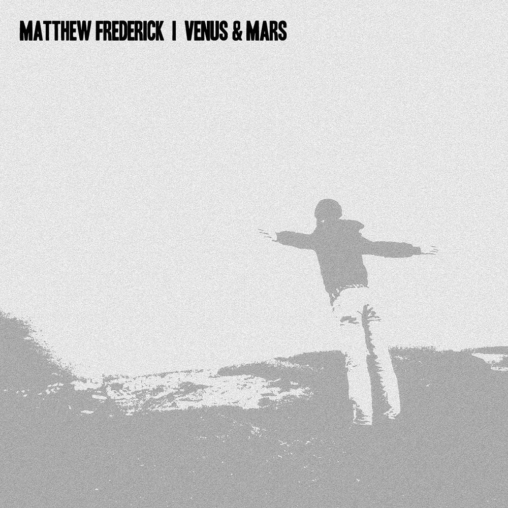 Matthew Frederick - Venus & Mars